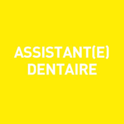 Assistant(e) dentaire